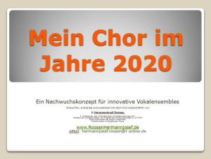 """Nachwuchskonzept """" Mein Chor im Jahre 2020"""""""